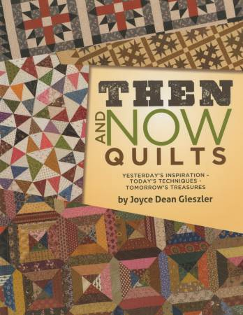 Quiltbuch- Then and Now Quilts